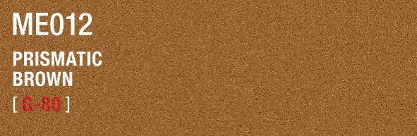 PRISMATIC BROWN ME012 G-80